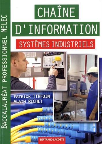 ChaÏne d'information systèmes industriels Bac Pro MELEC