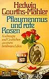 Pflaumenmus und rote Rosen