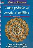 Serie Encaje de Bolillos nº 2. Curso práctico de encaje de bolillos con 15 picados a tamaño natural