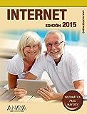 Internet. Edición 2015 (Informática Para Mayores)