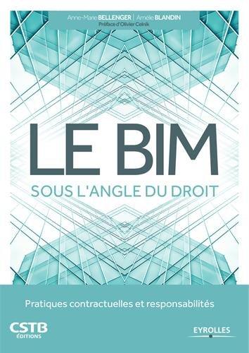 Le BIM sous l'angle du droit: Pratiques contractuelles et responsabilités.