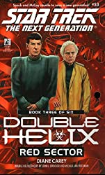 Double Helix: Red Sector No.3 (Star Trek: The Next Generation)