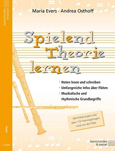 Spielend Theorie lernen: Mit Erklärungen und über 175 Trainingsfragen rund um die Flöte