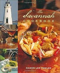 Savannah Cookbook, The by Damon Lee Fowler (2008-05-10)
