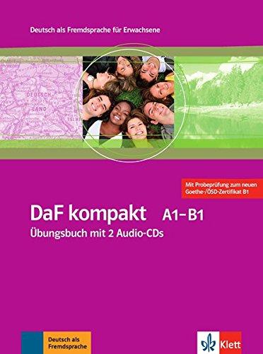 DaF kompakt A1 - B1: Deutsch als Fremdsprache für Erwachsene. Übungsbuch + 2 Audio-CDs