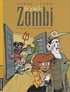 """Afficher """"Scott Zombi n° 2 Fous et usages de fous"""""""