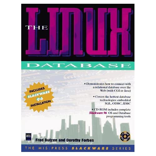 The Linux Database (Mis Press Slackware Series) by Fred Butzen (1997-02-02)