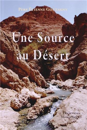 Une Source au Desert