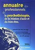 Annuaire des professionnel(le)s de la psychothérapie, de la relation d'aide et du bien être : France, Belgique, Suisse, Annuaire des lieux de stages