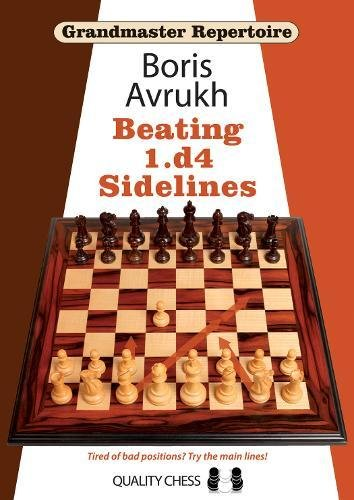 Grandmaster Repertoire 11 - Beating 1.d4 Sidelines -