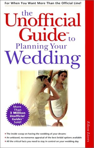 The Unofficial Guide to Planning Your Wedding (Unofficial Guides)
