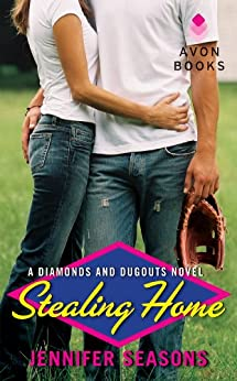Stealing Home: A Diamonds and Dugouts Novel by [Seasons, Jennifer]