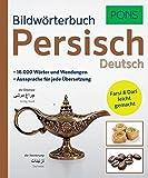 PONS Bildwörterbuch Persisch. Mit 16.000 Wörter und Wendungen. Farsi & Dari leicht gemacht.