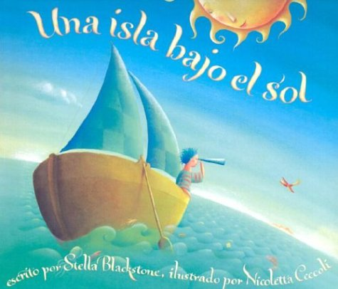 Una Isla Bajo el Sol = An Island in the Sun por Stella Blackstone