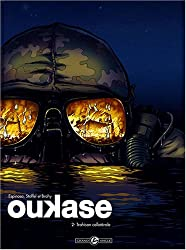 Oukase, Tome 2 : Trahison collatérale