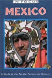 Front cover for the book Mexico : A Guide to the People, Politics and Culture by John Ross