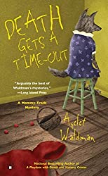 Death Gets a Time-Out (Mommy-Track) by Ayelet Waldman (2008-02-04)