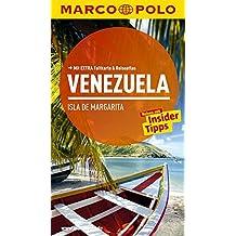 MARCO POLO Reiseführer Venezuela, Isla de Margarita: Reisen mit Insider-Tipps. Mit EXTRA Faltkarte & Reiseatlas