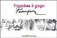 Tronches à Gogo - Collection à l'italienne par André Franquin