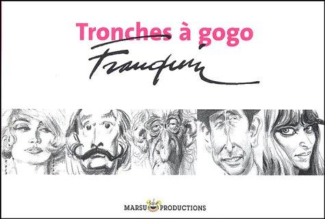 Tronches à Gogo - Collection à l'italienne