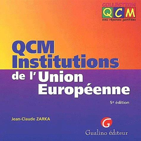 QCM Institutions de l'Union européenne. 5ème édition