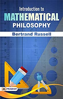 Introduction to Mathematical Philosophy by [Bertrand Russell]