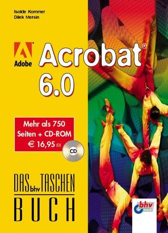 Adobe Acrobat 6.0, m. CD-ROM. Das bhv Taschenbuch