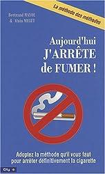 Aujourd'hui, j'arrête de fumer !