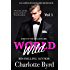 Wild World: An Alpha Billionaire Romance (Rise of the Billionaire Book 1)