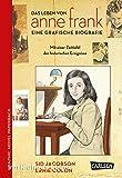 Anne Frank: Die Comic-Biografie (Graphic Novel Paperback)