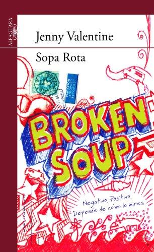 Sopa Rota (Serie Roja. A partir de 14 años)