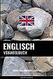 Englisch Vokabelbuch: Thematisch Gruppiert & Sortiert