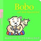 Bobo auf dem Bauernhof (Bobo Siebenschläfer)