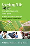 Searching Skills Toolkit: Finding the Evidence (EBMT-EBM Toolkit Series) by Caroline De Br¨²n (2014-01-31)