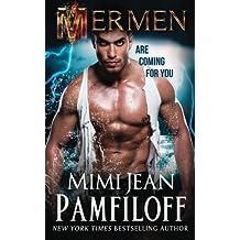 Mermen (Mermen Trilogy) (Volume 1) by Mimi Jean Pamfiloff (2015-05-03)