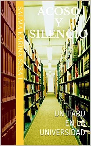 Acoso y silencio: Un tabú en la Universidad