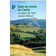 Le pays de l'écir : Dans les monts du Cantal