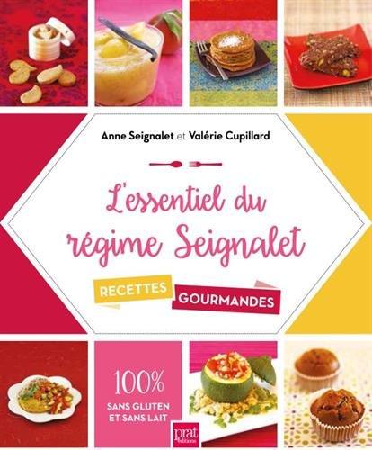 L'essentiel du rgime Seignalet : 60 recettes gourmandes