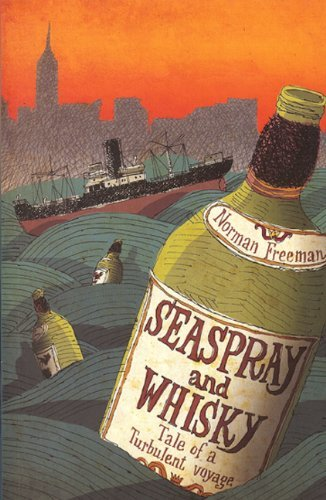 Seaspray and Whisky by Norman Freeman (2010-10-01)