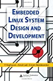 Embedded Linux System Design and Development