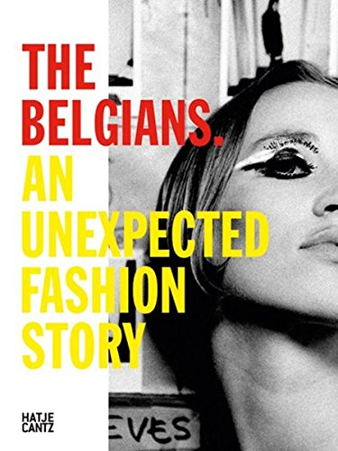 The Belgians an unexpected fashion story
