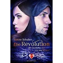 Die Revolution (Die Geschichte von Sin und Miriam 3)