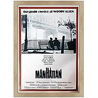 POSTER MANIFESTO ORIGINALE CINEMA CON CORNICE - INCORNICIATO - MANHATTAN - NEW YORK - WOODY ALLEN - Keaton - FORMATO 61x91cm - Stile Contemporaneo Legno Naturale