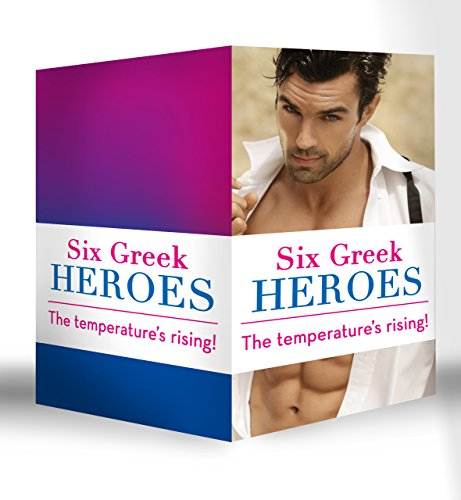 Six Greek Heroes: The Greek Tycoon's Convenient Mistress / The Greek's Innocent Virgin / The Greek's Forbidden Bride / The Greek's Bought Wife / The Greek's ... Deal (Mills & Boon e-Book Collections)