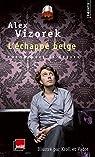 L'Echappé belge - Chroniques et brèves par Vizorek
