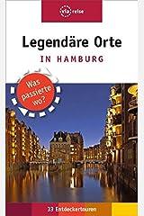 Legendäre Orte in Hamburg: Was passierte wo? (via reise extra) Taschenbuch