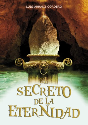 Descarga gratuita de ebooks italianos El secreto de la eternidad in Spanish PDF ePub MOBI