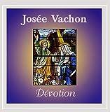 Songtexte von Josée Vachon - Dévotion