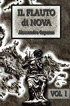 Il Flauto di Nova Vol I (Lantania Vol. 1) di [Capuzzo, Alessandro]