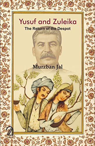 Yusuf and Zuleika: The Return of the Despot